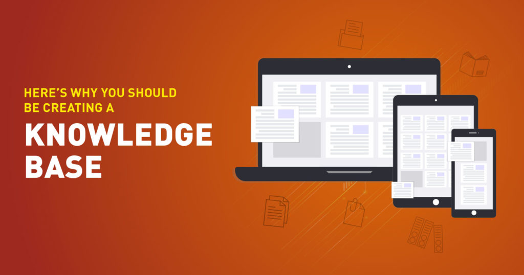 Why You Should Be Creating a Knowledge Base
