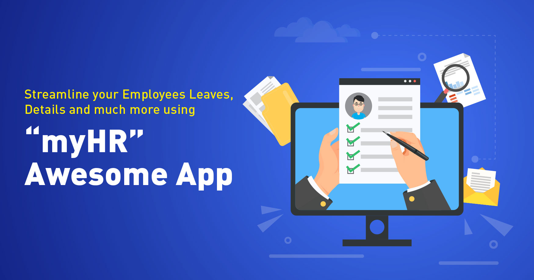 Streamline your Employees Leaves, Details and much more using