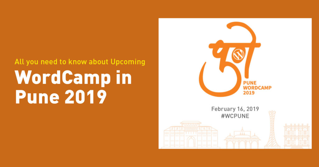 All you need to know about Upcoming WordCamp in Pune 2019