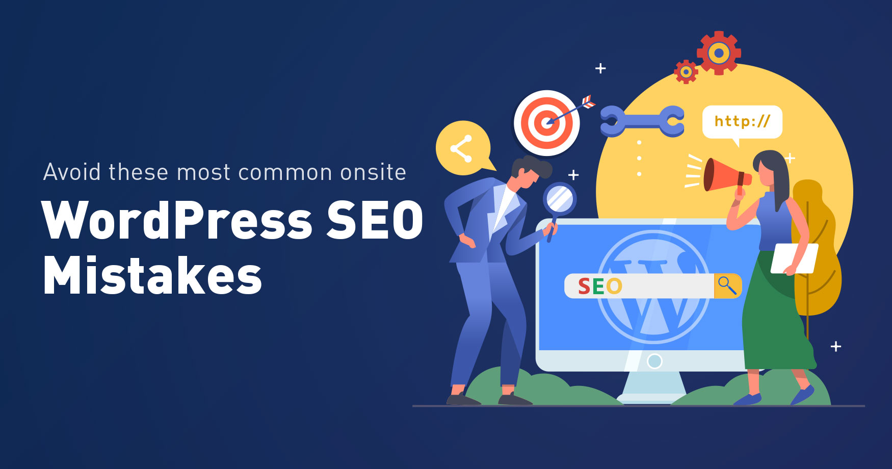 Avoid these Most Common Onsite WordPress SEO Mistakes