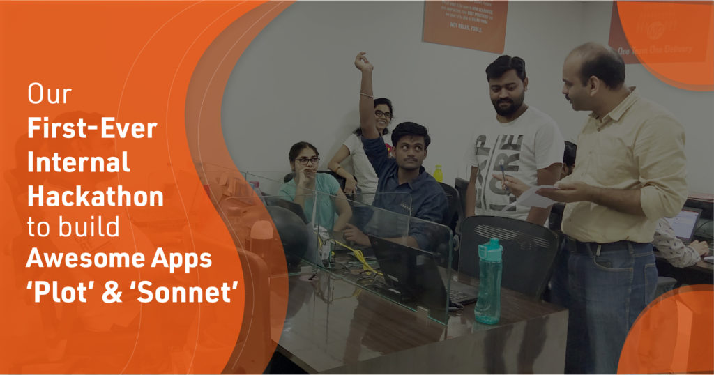 Our First-Ever Internal Hackathon to build Awesome Apps 'Plot' and 'Sonnet'